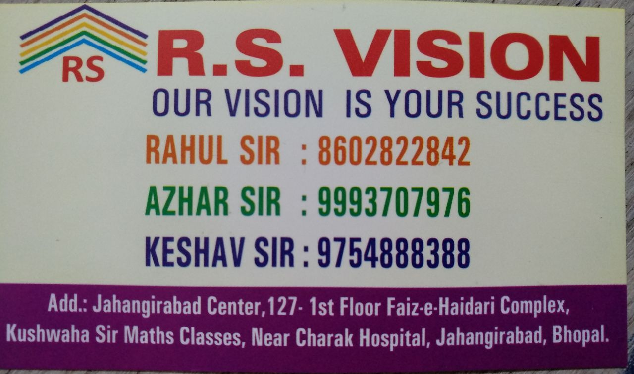 R.S.Vision Coaching classes jahgirabaad bhopal
