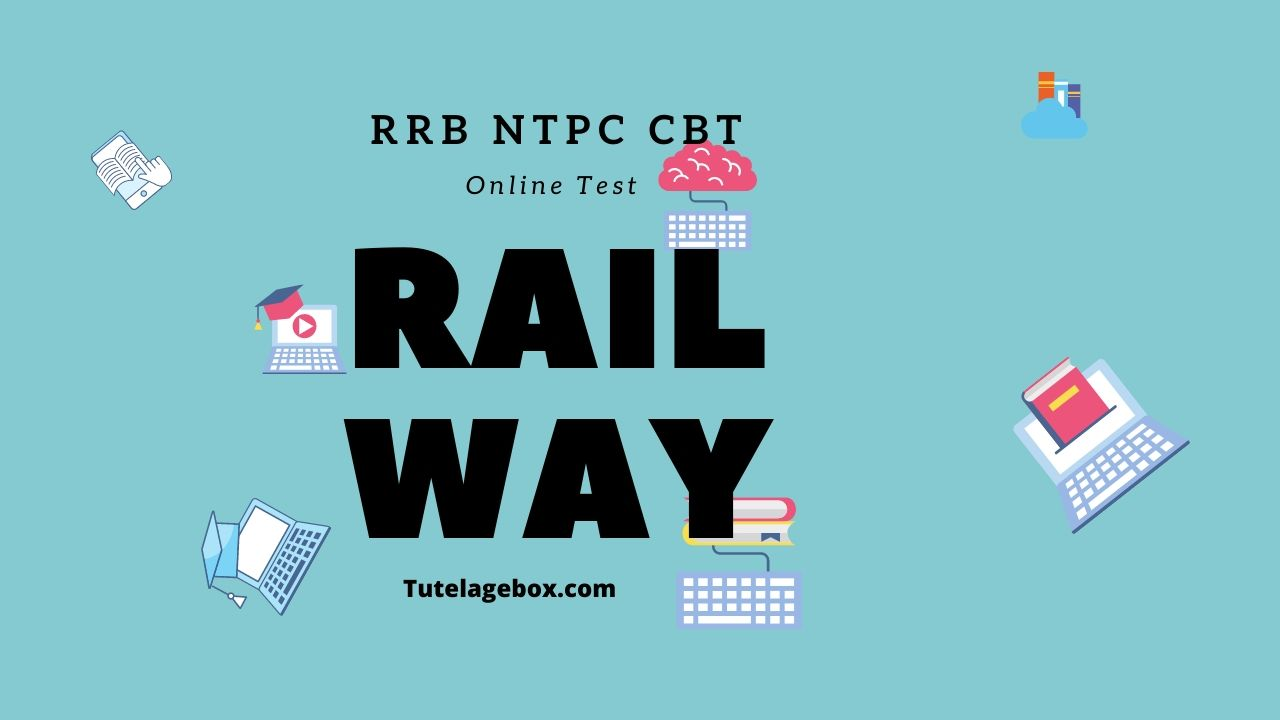 Online Test for RRB NTPC CBT – 2 by tutelagebox.com